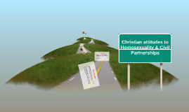 Copy of Christian attitudes to Homosexuality & Civil Partnerships