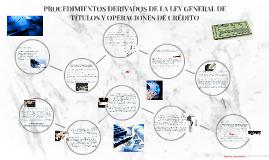 PROCEDIMIENTOS DERIVADOS DE LA LEY GENERAL DE TÍTULOS Y OPER