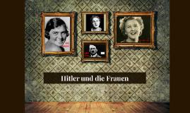 Hitler und die Frauen