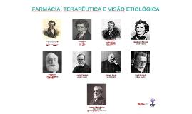 Farmácia, Terapêutica e Visão etiológica