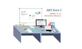 ART Core 1:  Advisor as an Information Resource