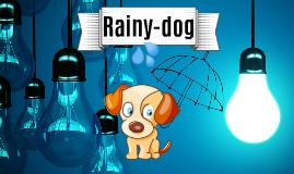 Rainy-dog