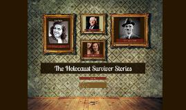 The Holocaust Survivor Stories
