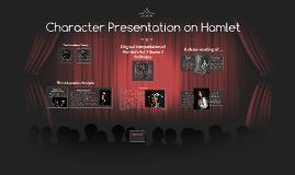 Character Presentation on Hamlet
