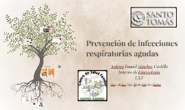 Copy of Prevención de infecciones respiratorias agudas