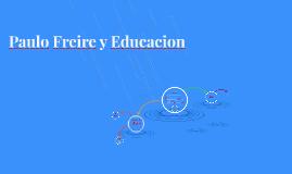 Paulo Freire y Educacion