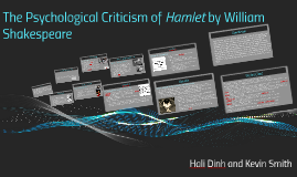 The Psychological Critism of Hamlet by William Shakespeare