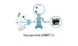 Copy of Como Armar el ROBOT T-!7
