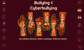 BULLYING AND Cyberbullying