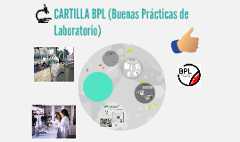 Copy of CARTILLA BPL (Buenas Prácticas de Laboratorio)