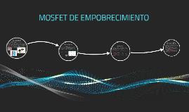 Copy of MOSFET DE EMPOBRECIMIENTO