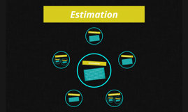 Estimation Situation