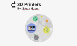 8th Grade Brody Hagen 3D Printers