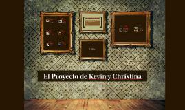 El Proyecto de Kevin y Christina