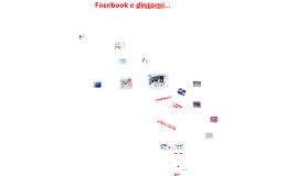 Facebook e dintorni....