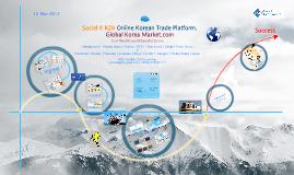 Copy of Global Korea Market by GK21 GLOBAL 131112