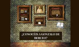¿CONOCEIS A GONZALO DE BERCEO?