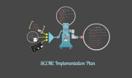 SCEME Implementation Plan