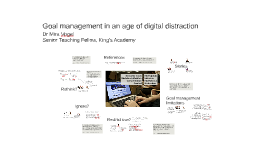 Goal management in an age of digital distraction