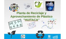Proyecto Parque de Reciclaje de Plástico HUITACA