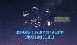 ORDENAMIENTO COMUNITARIO Y SU ACCION DINAMICA SOBRE EL SUELO