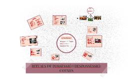 RITUALS DE POSSESSIÓ I DESPOSSESSIÓ: COTXES
