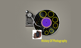History of photgraphy