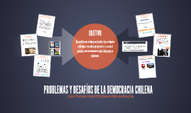 Copy of PROBLEMAS Y DESAFÍOS DE LA DEMOCRACIA CHILENA