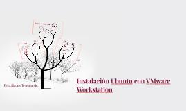 Instalación Ubuntu con VMware Workstation