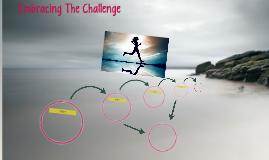 Embracing The Challenge