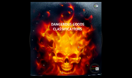 Copy of DANGEROUS GOOD CLASSIFICATION