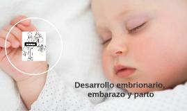 Desarrollo embrionario, embarazo y parto