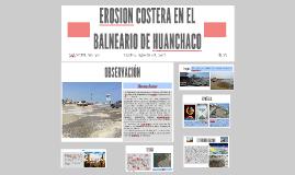 EROSION COSTERA EN EL BALNEARIO DE HUANCHACO