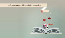 Literatura aservită ideologiei comuniste