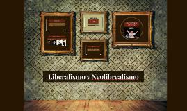Liberalismo y Neolibrealismo