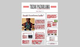 TUZAK PAZARLAMA