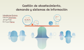 Gestión de abastecimiento, demanda y sistemas de información