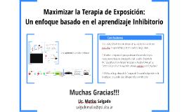 Maximizar la Terapia de Exposición: Un enfoque basado en el aprendizaje Inhibitorio