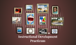 Instructional Development Practicum