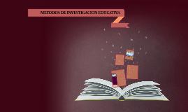 METODOS DE INVESTIGACION EDUCATIVA