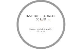 """INSTITUTO """"EL ANGEL DE LUZ!"""