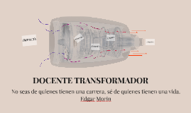 DOCENTE TRANSFORMADOR