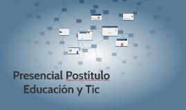 Presencial Postítulo Educación y Tic