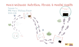Men's Wellness: Nutrition, Stress, & Mental Health