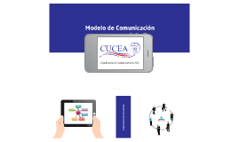 Modelo de Comunicación para CUCEA