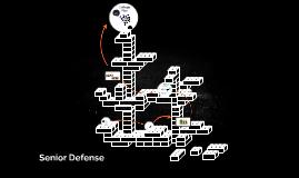 Senior Defense