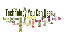 Technology You (and your students) Can Use!
