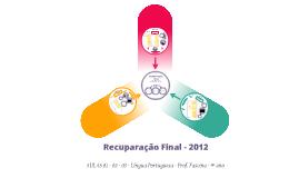 Aulas 01 - 02 - 03 - Revisão para REC FINAL