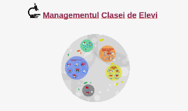 Copy of Managementul Clasei de Elevi