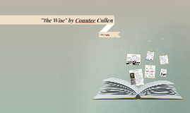 The Wise by Countee Cullen